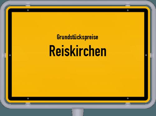 Grundstückspreise Reiskirchen 2018