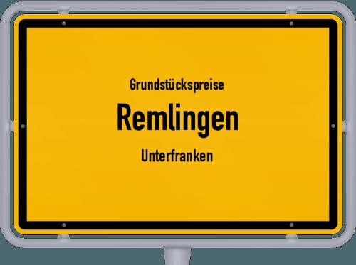 Grundstückspreise Remlingen (Unterfranken) 2019