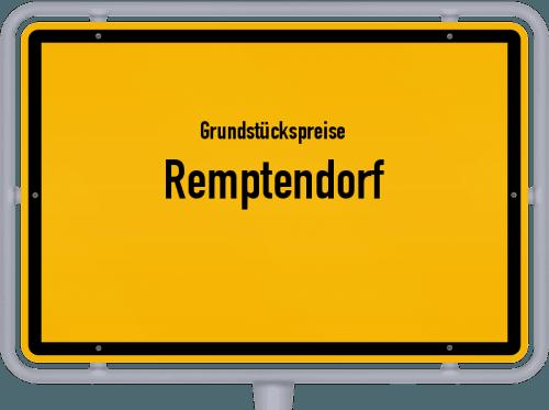 Grundstückspreise Remptendorf 2019