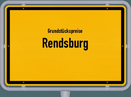 Grundstückspreise Rendsburg 2021