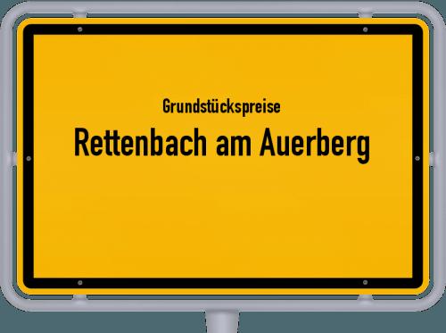 Grundstückspreise Rettenbach am Auerberg 2019