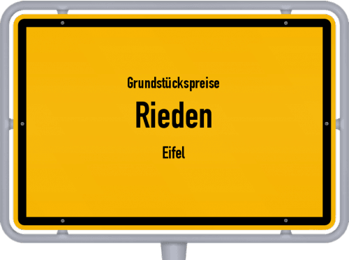 Grundstückspreise Rieden (Eifel) 2019