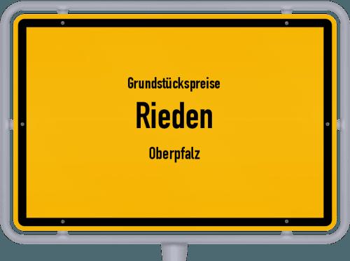Grundstückspreise Rieden (Oberpfalz) 2019