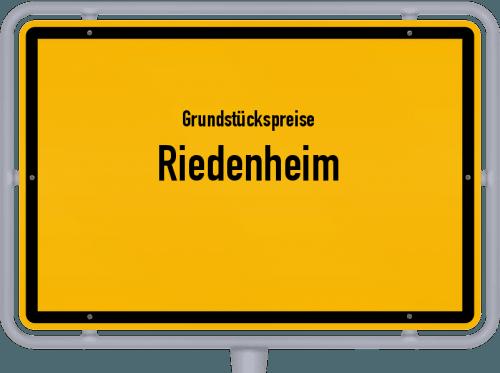 Grundstückspreise Riedenheim 2021