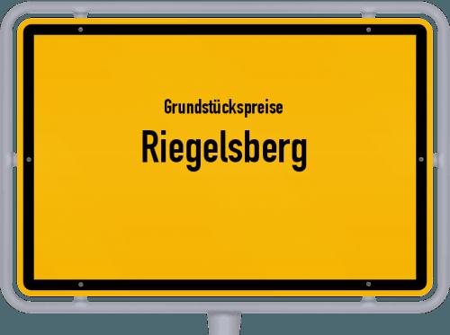 Grundstückspreise Riegelsberg 2021