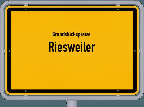 Grundstückspreise Riesweiler 2019