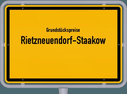 Grundstückspreise Rietzneuendorf-Staakow 2021
