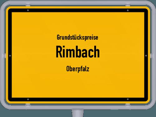 Grundstückspreise Rimbach (Oberpfalz) 2021