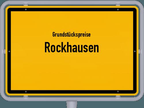 Grundstückspreise Rockhausen 2019