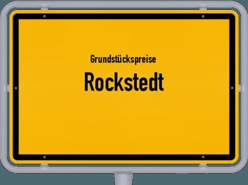 Grundstückspreise Rockstedt 2019