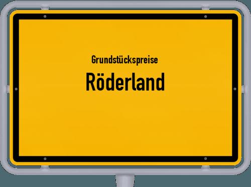 Grundstückspreise Röderland 2021