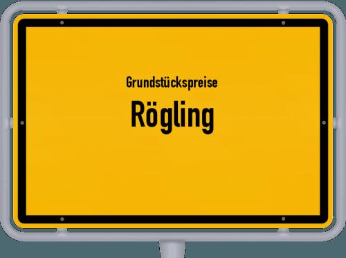 Grundstückspreise Rögling 2019
