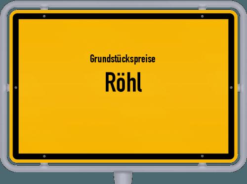 Grundstückspreise Röhl 2019