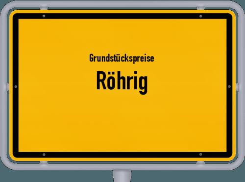 Grundstückspreise Röhrig 2019