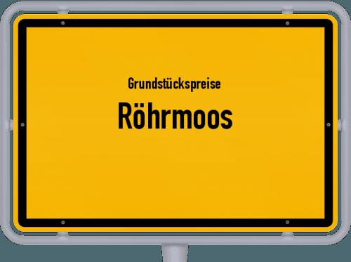 Grundstückspreise Röhrmoos 2019