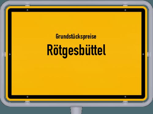 Grundstückspreise Rötgesbüttel 2021
