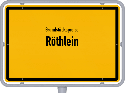Grundstückspreise Röthlein 2019