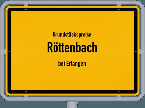 Grundstückspreise Röttenbach (bei Erlangen) 2019
