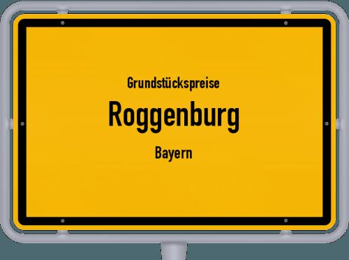 Grundstückspreise Roggenburg (Bayern) 2019