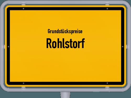 Grundstückspreise Rohlstorf 2021