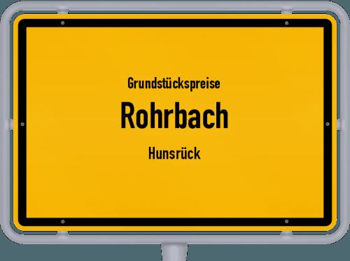 Grundstückspreise Rohrbach (Hunsrück) 2019