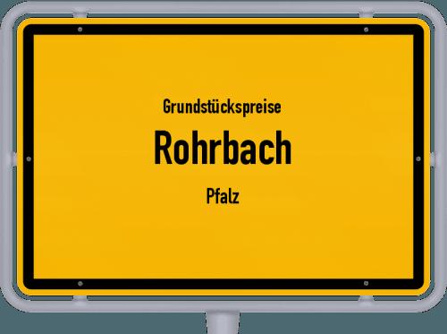 Grundstückspreise Rohrbach (Pfalz) 2019
