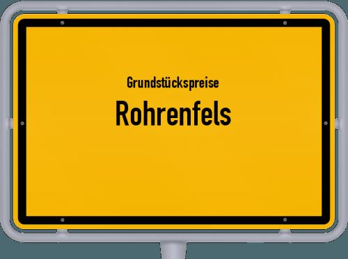Grundstückspreise Rohrenfels 2021