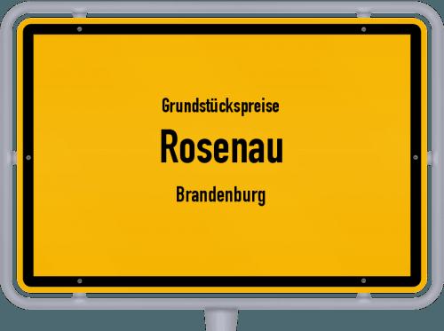 Grundstückspreise Rosenau (Brandenburg) 2021