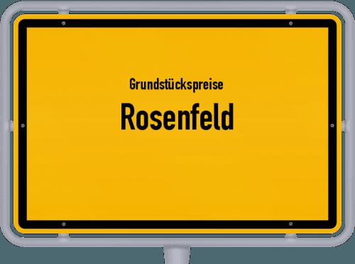 Grundstückspreise Rosenfeld 2021