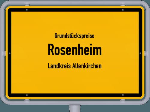 Grundstückspreise Rosenheim (Landkreis Altenkirchen) 2019