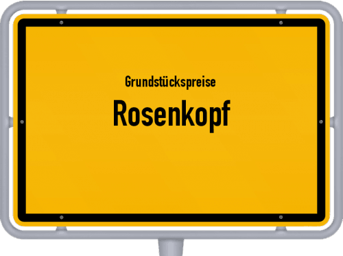 Grundstückspreise Rosenkopf 2019
