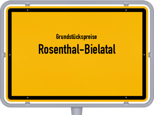 Grundstückspreise Rosenthal-Bielatal 2019
