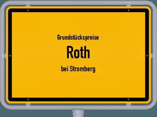 Grundstückspreise Roth (bei Stromberg) 2019