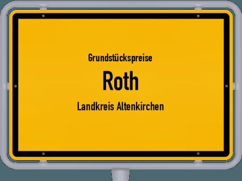 Grundstückspreise Roth (Landkreis Altenkirchen) 2019