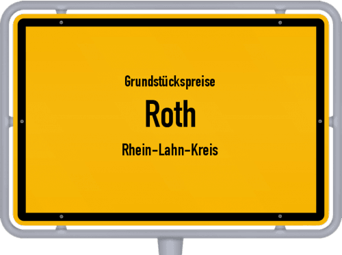 Grundstückspreise Roth (Rhein-Lahn-Kreis) 2019