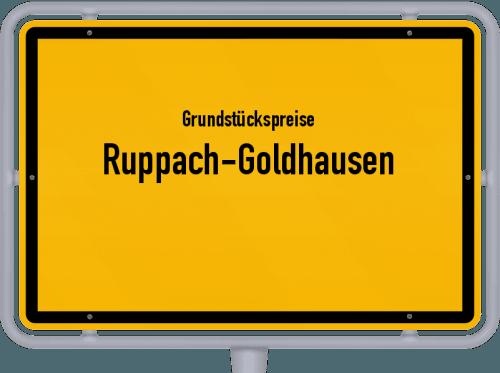 Grundstückspreise Ruppach-Goldhausen 2019
