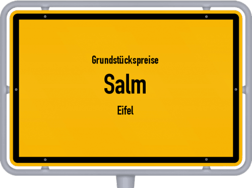Grundstückspreise Salm (Eifel) 2019