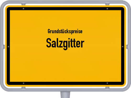Grundstückspreise Salzgitter 2021