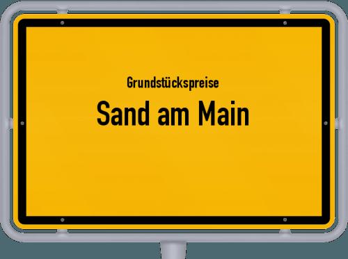Grundstückspreise Sand am Main 2021