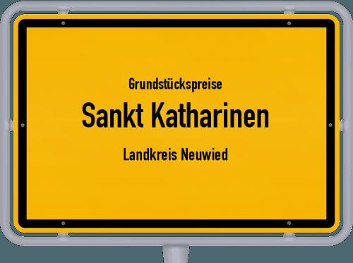 Grundstückspreise Sankt Katharinen (Landkreis Neuwied) 2019