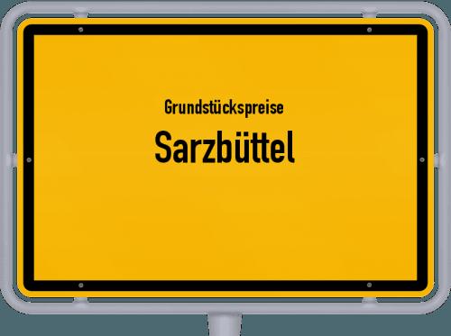 Grundstückspreise Sarzbüttel 2021