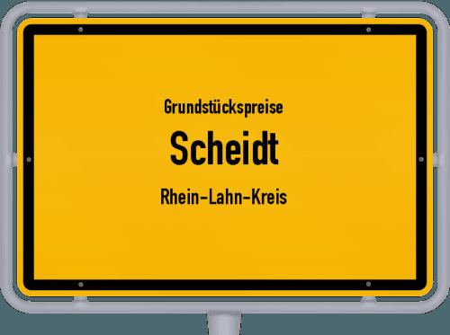 Grundstückspreise Scheidt (Rhein-Lahn-Kreis) 2019