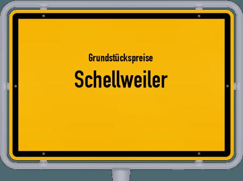 Grundstückspreise Schellweiler 2019