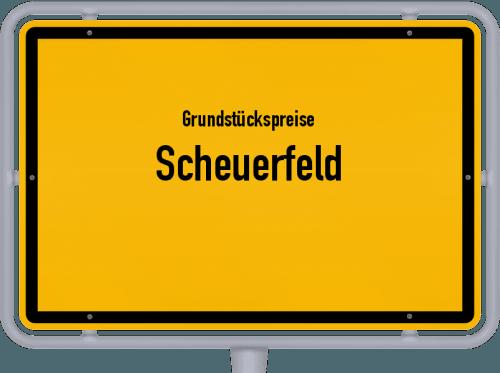 Grundstückspreise Scheuerfeld 2019