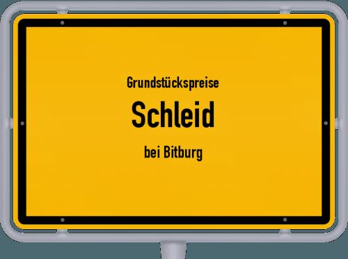 Grundstückspreise Schleid (bei Bitburg) 2019