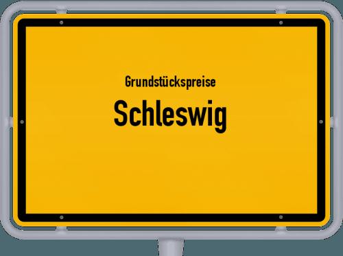 Grundstückspreise Schleswig 2021
