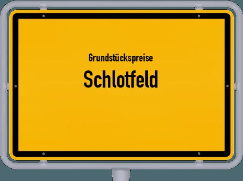 Grundstückspreise Schlotfeld 2021