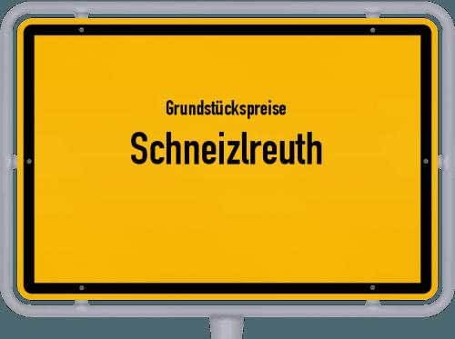 Grundstückspreise Schneizlreuth 2019
