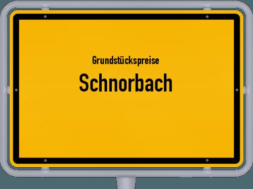 Grundstückspreise Schnorbach 2019