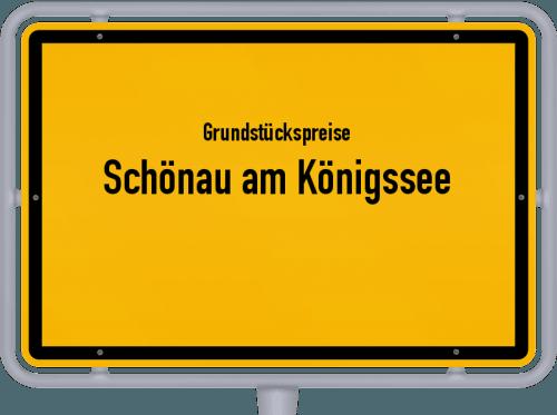 Grundstückspreise Schönau am Königssee 2021